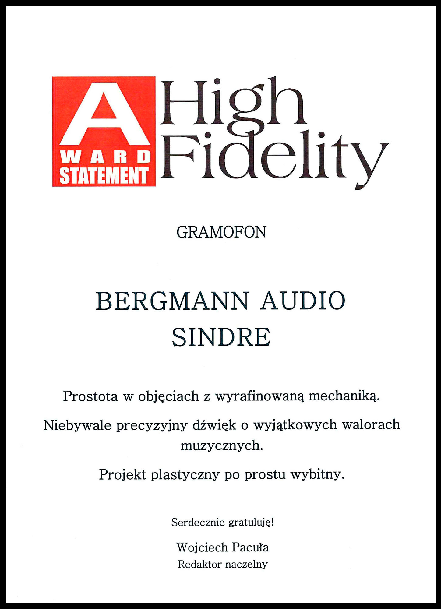 High Fidelity award from Polen, Sindre turntable